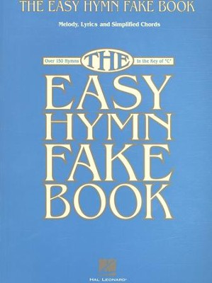 The Easy Hymn Fake Book   -