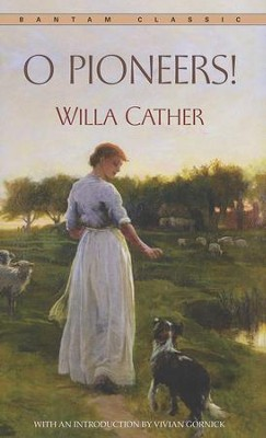 O Pioneers!  -     By: Willa Cather