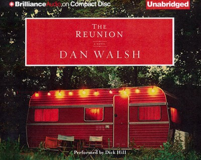 The Reunion Unabridged Audiobook on CD  -     By: Dan Walsh