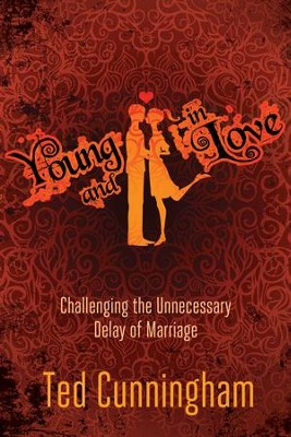 Young and in Love: . - eBook  -     By: Ted Cunningham