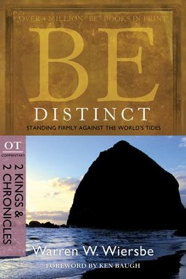 Be Distinct: Standing Firmly Against the World's Tides - eBook  -     By: Warren W. Wiersbe