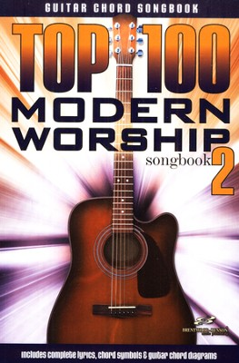 Top 100 Modern Worship Guitar Songbook, Volume 2   -