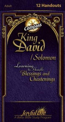 King David/Solomon: Learning to Handle Blessings and Chastenings Adult Bible Study Weekly Compass Handouts  -