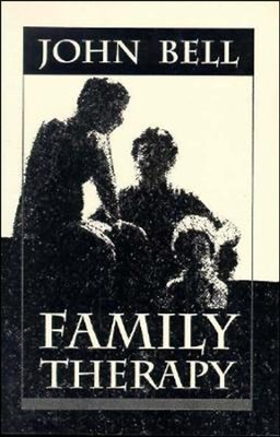 Family Therapy   -     By: John E. Bell