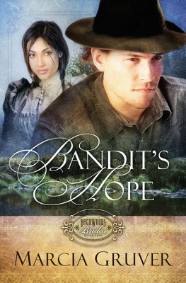 Bandit's Hope - eBook  -     By: Marcia Gruver