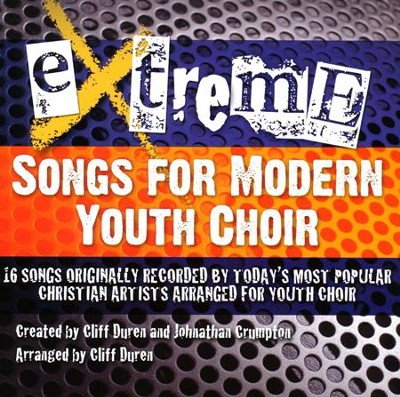 Extreme-Songs for Modern Youth Choir (Listening CD)   -