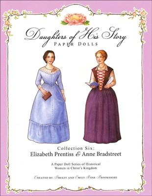 Collection Six: Elizabeth Prentiss & Anne Bradstreet  -     By: Emily Rose Brookshire, Breezy Brookshire