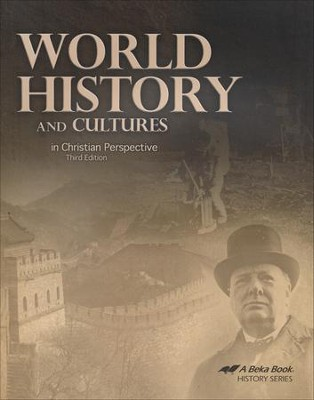 World History and Cultures in Christian Perspective, Third Edition  -