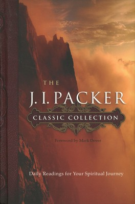 The J.I. Packer Classic Collection: Daily Readings for Your Spiritual Journey - Slightly Imperfect  -