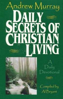 Daily Secrets of Christian Living   -     By: Andrew Murray