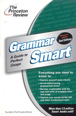 Grammar Smart, Second Edition   -     By: The Princeton Review
