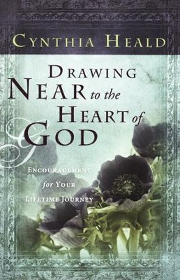 Drawing Near to the Heart of God  -     By: Cynthia Heald