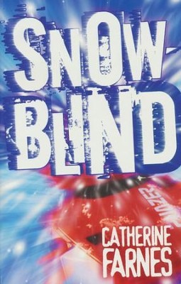 Snow Blind   -     By: Catherine Farnes