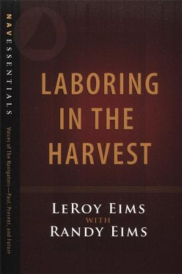 Laboring in the Harvest, Revised and Updated   -     By: LeRoy Eims, Randy Eims
