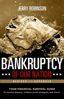 Bankruptcy of Our Nation, Revised and Expanded  -     By: Jerry Robinson