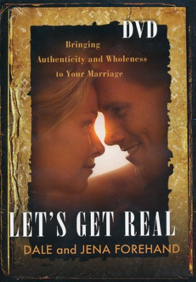 Let's Get Real DVD: Bringing Authenticity and Wholeness to Your Marriage  -     By: Jena Forehand