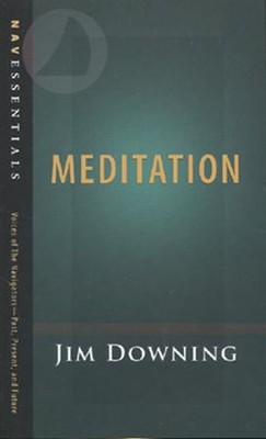 Meditation  -     By: James Downing