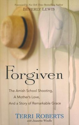 http://www.christianbook.com/forgiven-school-shooting-mothers-remarkable-grace/terri-roberts/9780764217326/pd/217326?event=ESRCG