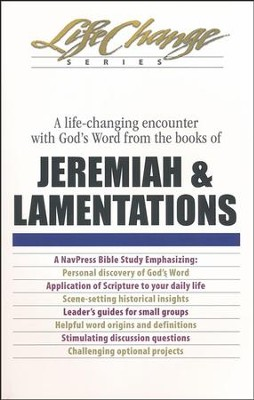 Jeremiah & Lamentations, LifeChange Bible Study   -