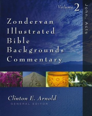 Zondervan Illustrated Bible Backgrounds Commentary: John, Acts  -     Edited By: Clinton E. Arnold     By: Edited by Clinton E. Arnold