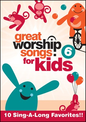 Great Worship Songs for Kids #6, DVD   -     By: Kids Praise Band