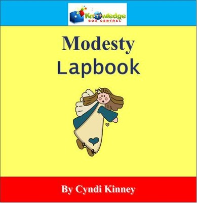 Modesty Lapbook - PDF Download  [Download] -     By: Cyndi Kinney, Shelby Kinney