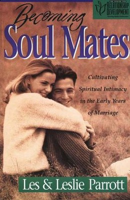 Becoming Soul Mates   -     By: Dr. Les Parrott, Dr. Leslie Parrott