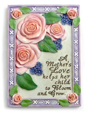 A Mother's Love, Roses Plaque   -