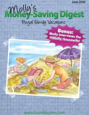 Frugal Family Vacations - June 2009 - PDF Download  [Download] -     By: The Old Schoolhouse