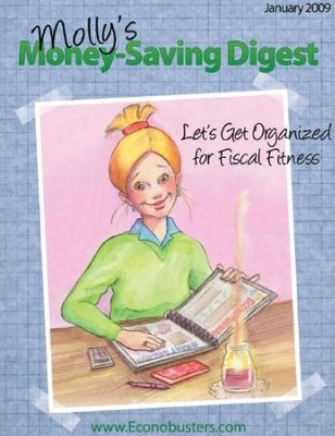 Let's Get Organized for Fiscal Fitness - January 2009 - PDF Download  [Download] -     By: The Old Schoolhouse