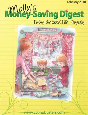 Living the Good Life Frugally - February 2010 - PDF Download  [Download] -     By: The Old Schoolhouse