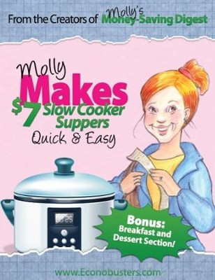Molly Makes $7 Slow Cooker Suppers - PDF Download  [Download] -     By: The Old Schoolhouse