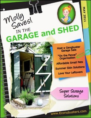 Molly Saves in the Garage and Shed - May 2011 - PDF Download  [Download] -     By: The Old Schoolhouse