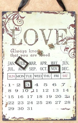 Always Know that You are Loved Magnetic Calendar  -