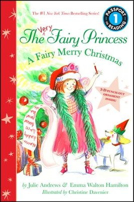 The Very Fairy Princess: A Christmas Reader  -     By: Julie Andrews, Emma Walton Hamilton