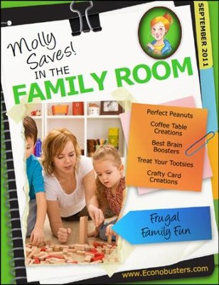 Molly Saves! In the Family Room - September 2011 - PDF Download  [Download] -     By: The Old Schoolhouse