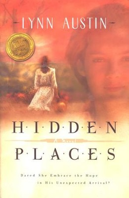 Hidden Places  -     By: Lynn Austin