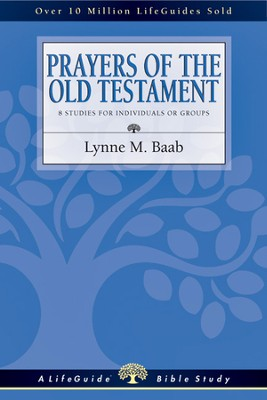 Prayers of the Old Testament - PDF Download  [Download] -     By: Lynne M. Baab