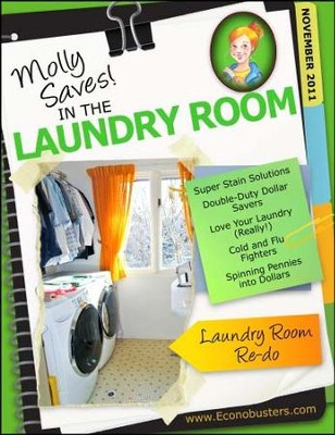Molly Saves! In the Laundry Room - November 2011 - PDF Download  [Download] -     By: The Old Schoolhouse