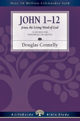 John 1-12: Jesus, the Living Word of God - PDF Download  [Download] -     By: Douglas Connelly