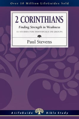 2 Corinthians: Finding Strength in Weakness - PDF Download  [Download] -     By: R. Paul Stevens