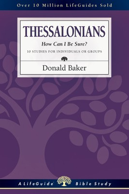 1 & 2 Thessalonians: How Can I Be Sure? - PDF Download  [Download] -     By: Donald Baker