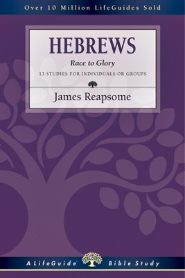Hebrews: Race to Glory - PDF Download  [Download] -     By: James Reapsome