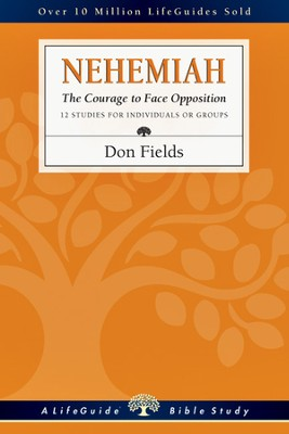 Nehemiah: The Courage to Face Opposition - PDF Download  [Download] -     By: Don Fields