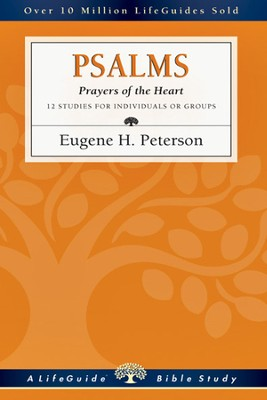 Psalms: Prayers of the Heart - PDF Download  [Download] -     By: Eugene H. Peterson