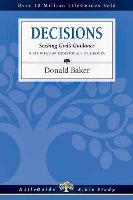 Decisions: Seeking God's Guidance - PDF Download  [Download] -     By: Donald Baker