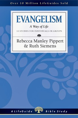 Evangelism: A Way of Life - PDF Download  [Download] -     By: Rebecca Manley Pippert, Ruth Siemens