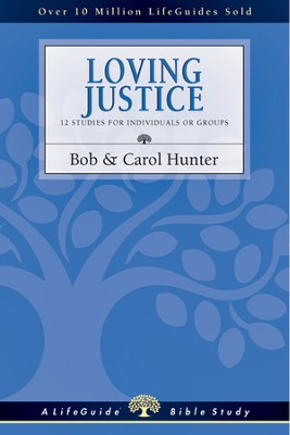 Loving Justice - PDF Download  [Download] -     By: Bob Hunter, Carol Hunter