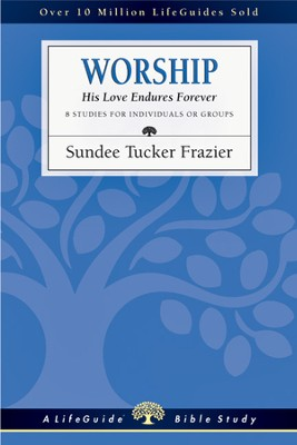 Worship: His Love Endures Forever - PDF Download  [Download] -     By: Sundee Tucker Frazier