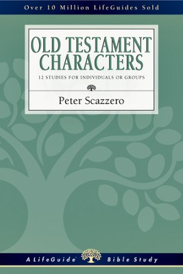 Old Testament Characters - PDF Download  [Download] -     By: Peter Scazzero